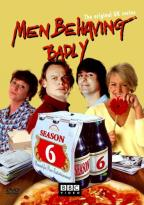 Men Behaving Badly - The Complete Series 6