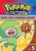 Pokemon Advanced Challenge - Vol. 5: Take the Lombre Home
