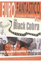 Euro-Fantastico: No Survivors Please/The Black Cobra
