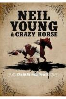 Neil Young & Crazy Horse: Canadian Horsepower