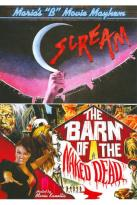 "Maria's ""B"" Movie Mayhem: Scream/The Barn of the Naked Dead"