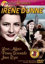Irene Dunne - Love Affair/Penny Serenade/Jane Eyre
