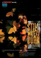 Still Waters Burn