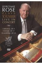 Jerome Rose Plays Schumann: Live in Concert
