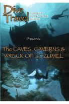 Dive Travel The Caves, Caverns And Wreck Of Cozumel