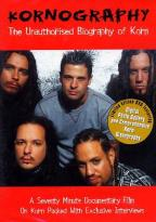Korn - Kornography: Unauthorized Biography
