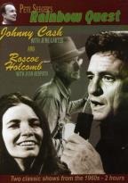 Pete Seeger's Rainbow Quest Johnny Cash & June Carter/Roscoe Holcomb & Jean Redpath