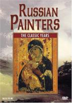 Russian Painters - The Classic Years
