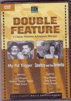 My Pal Trigger/Cowboy And The Senorita