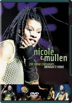 Nicole C. Mullen - Live in Cincinnati...Bringing It Home