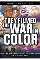 They Filmed the War in Color - Victory in Europe/The Pacific War