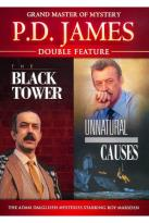 P.D. James: The Black Tower/Unnatural Causes