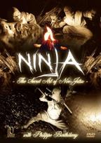 Ninja: The Secret Art of Nin-Jutsu with Philippe Barthelemy