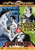 Cool It Baby / Mini-Skirt Love / Venus In Furs - Special Edition