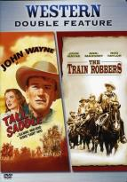 Train Robbers/Tall in the Saddle