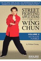 Street Fighting Applications Of Wing Chun: Vol. 2 - No - Rules Rumble