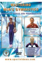 Mastering Men's Gymnastics: Beginning Skills and Progressions