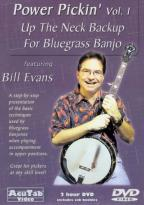 Bill Evans: Power Pickin', Vol. 1 - Up the Neck Backup for Bluegrass