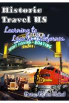 Historic Travel US - Learning to Live In California (2 DVD Set)