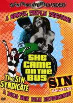 Sin Syndicate/Sin Magazine/She Came on the Bus