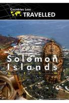 Countries Less Traveled: Solomon Islands