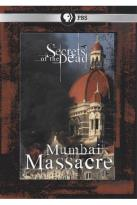 Secrets of the Dead: Mumbai Massacre