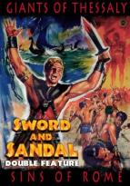 Sword &amp; Sandal Double Feature Vol. 1 - Giants of Thessaly/Sins of Rome