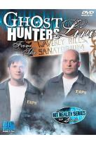 Ghost Hunters - Live from the Waverley Sanitorium