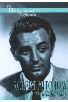 Hollywood Collection - Robert Mitchum: The Reluctant Star