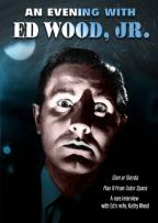 Evening with Ed Wood Jr.: Glen or Glenda?/Plan 9 from Outer Space