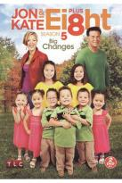Jon and Kate Plus Ei8ht: Season 5 - Big Changes
