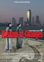 Wisdom of Changes: Richard Wilhelm and the I Ching