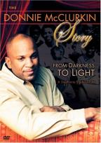 Donnie McClurkin Story: From Darkness..To Light