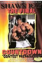 Final Countdown: Bodybuilding With Shawn Ray