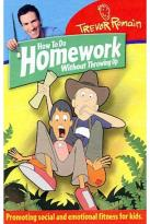Trevor Romain - How To Do Homework Without Throwing Up
