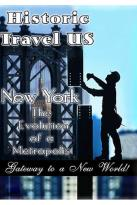 Historic Travel US - New York - The Evolution of a Metropolis (2 DVD Set)