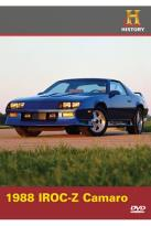 History Channel Presents: Automobiles - 1988 Iroc-Z Camaro