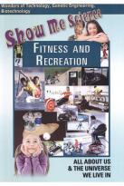 Show Me Science: Fitness and Recreation
