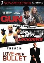 3 Non-Stop Action Movies: Gun/Lockdown/Love and a Bullet