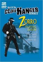 Best Of The Cliff-Hanger Serials: Zorro - Fighting Legion