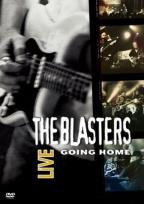 Blasters -Live: Going Home