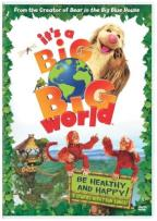 It's A Big, Big World - Be Healthy and Happy