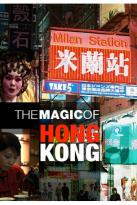 Magic Of Hong Kong