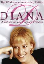 Diana - A Tribute to the People's Princess