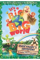 It's A Big, Big World - Everybody's Different