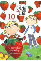Charlie and Lola, Vol. 10: I Can't Stop Hiccupping and Other Stories