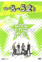 B-52's: Live - Germany 1983