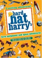 Hard Hat Harry - Farm And Space Adventures