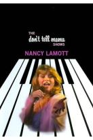 Nancy LaMott: The Don't Tell Mama Shows