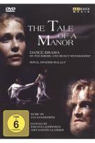 Tale of a Manor (Royal Swedish Ballet)